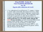 d lgs 81 2008 sezione ii valutazione dei rischi art 28 oggetto della valutazione dei rischi