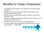 benefits for today s employees