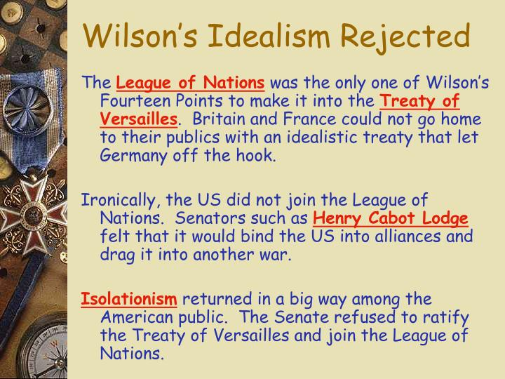 Wilson's Idealism Rejected