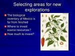selecting areas for new explorations