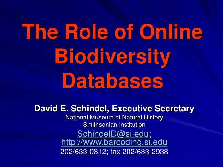 the role of online biodiversity databases n.