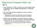 high school completion rule and ab 12