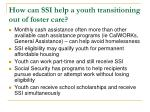 how can ssi help a youth transitioning out of foster care