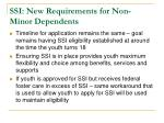 ssi new requirements for non minor dependents