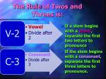 the rule of twos and threes is