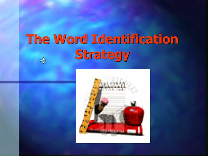 the word identification strategy n.