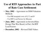 use of rtf approaches as part of rate case settlement
