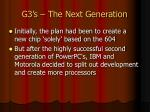 g3 s the next generation