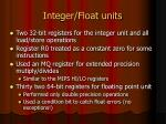 integer float units