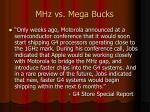 mhz vs mega bucks
