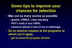 some tips to improve your chances for selection