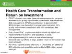 health care transformation and return on investment