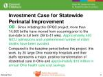 investment case for statewide perinatal improvement