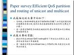 paper survey efficient qos partition and routing of unicast and multicast