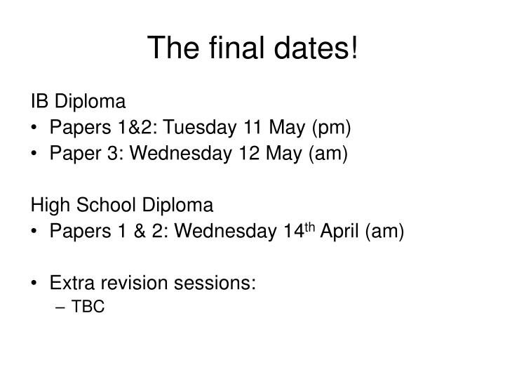the final dates n.