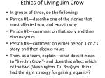 ethics of living jim crow
