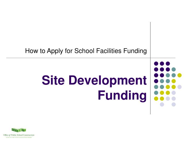 site development funding n.