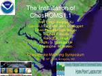the installation of chesroms1 1