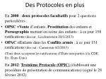 des protocoles en plus