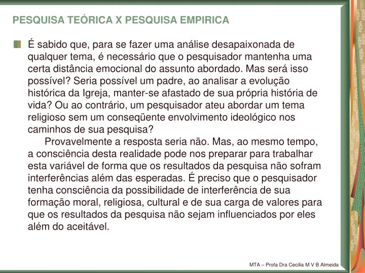 PESQUISA TEÓRICA X PESQUISA EMPIRICA