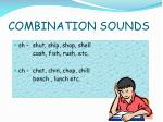 combination sounds