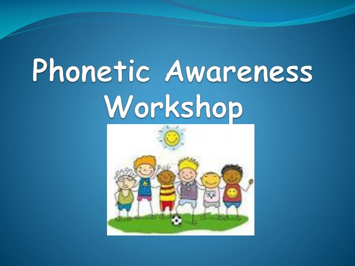 phonetic awareness workshop n.