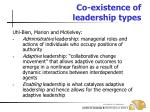 co existence of leadership types