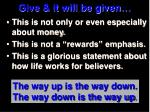 give it will be given