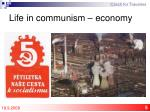 life in communism economy