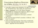 conscientious employee protection act cepa n j s a 34 19 33