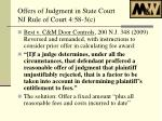 offers of judgment in state court nj rule of court 4 58 3 c