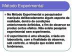 m todo experimental
