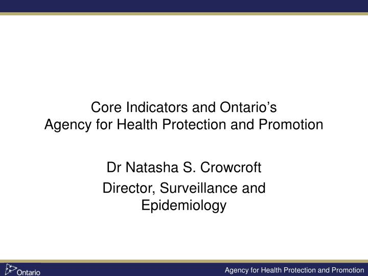 core indicators and ontario s agency for health protection and promotion n.