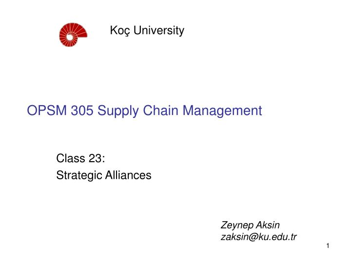 opsm 305 supply chain management n.