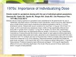 1970s importance of individualizing dose