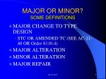 major or minor some definitions