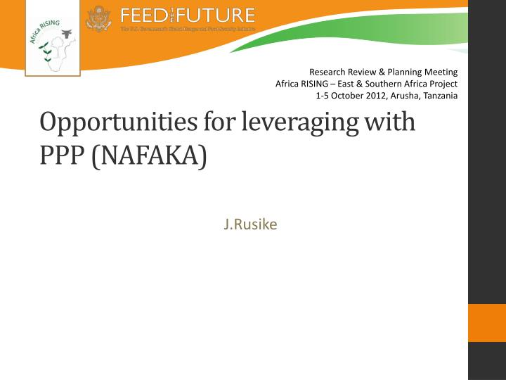 opportunities for leveraging with ppp nafaka n.