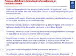 program stabilizare tehnologii informa ionale i comunica ionale