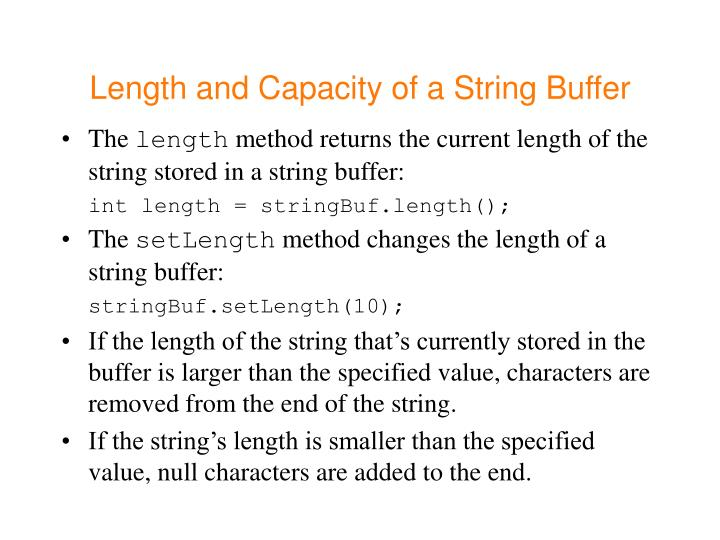 Length and Capacity of a String Buffer