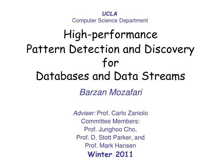 high performance pattern detection and discovery for databases and data streams n.