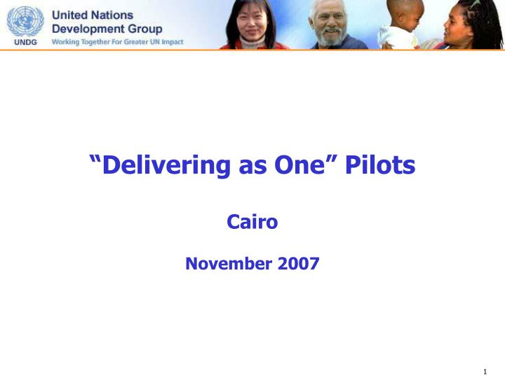 delivering as one pilots cairo november 2007 n.