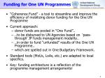 funding for one un programmes