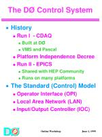 the d control system