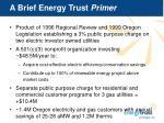 a brief energy trust primer