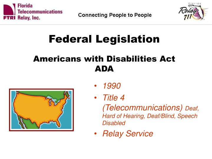 Federal legislation americans with disabilities act ada