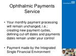 ophthalmic payments service3