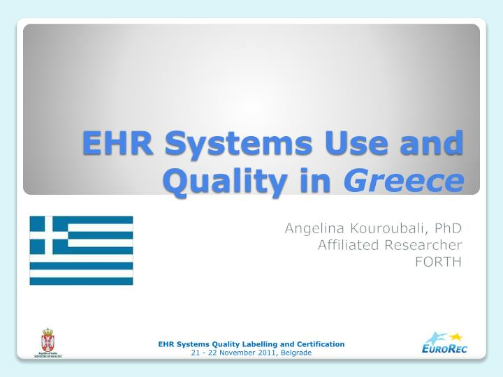 ehr s ystems u se and q uality in greece n.