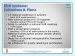 ehr systems i nitiatives p lans