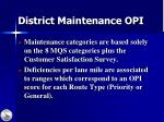 district maintenance opi