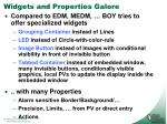 widgets and properties galore
